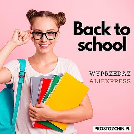 Sierpniowa wyprzedaż na AliExpress – Back to School